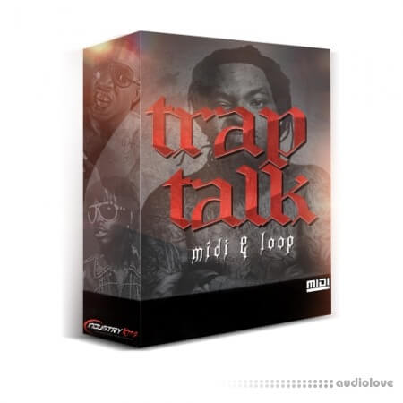 Industry Kits Trap Talk MIDI and Loop Pack