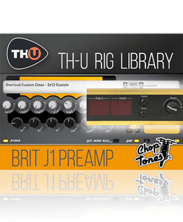 Overloud Choptones Brit J1 Preamp Rig Library