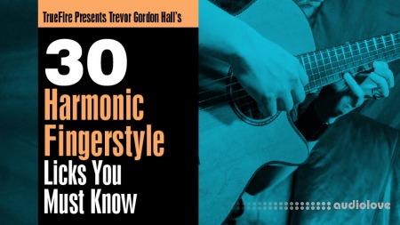 Truefire Trevor Gordon Hall 30 Harmonic Fingerstyle Licks You Must Know