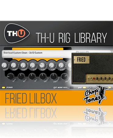 Overloud Choptones Fried Lilbox Rig Library