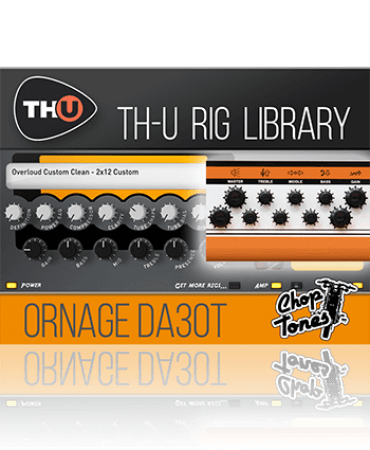 Overloud Choptones Ornage DA30T Rig Library