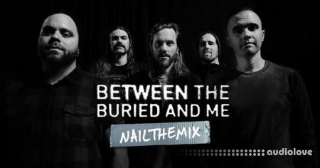 Nail The Mix Between The Buried And Me Millions by Jens Bogren