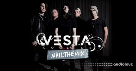 Nail The Mix Vesta Collide VII by Joey Sturgis