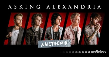 Nail The Mix Asking Alexandria Into The Fire by Taylor Larson