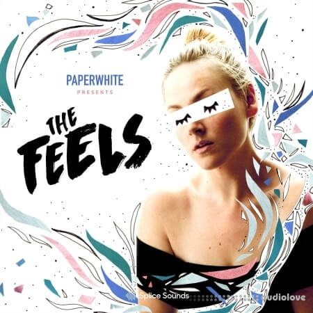 Splice Sounds Paperwhite Presents The Feels