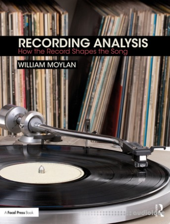 Recording Analysis: How the Record Shapes the Song