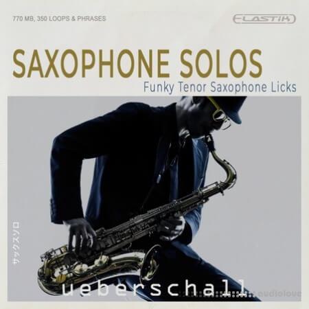 Ueberschall Saxophone Solos Elastik