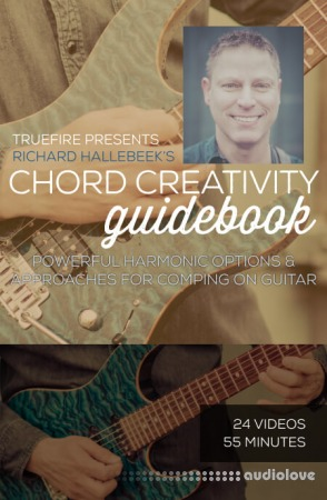 Truefire Richard Hallebeek Chord Creativity Guidebook