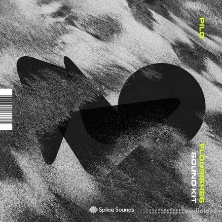 Splice Sounds BNR Presents PILO Flourishes Sound Kit