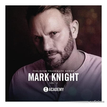 Toolroom Trademark Series Mark Knight Vol.2