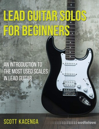 Lead Guitar Solos for Beginners: An introduction to the most used scales in lead guitar