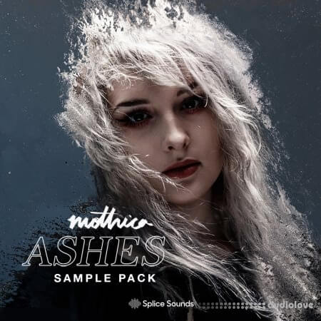 Splice Sounds ASHES By Mothica
