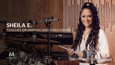 MasterClass Sheila E. Teaches Drumming and Percussion