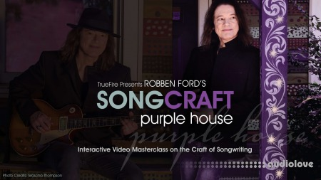 Truefire Robben Ford's Songcraft Purple House