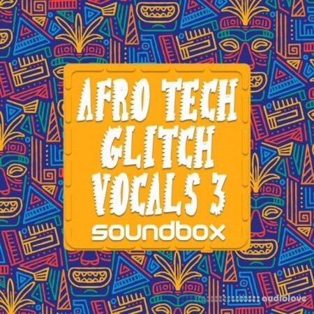 Soundbox Afro Tech Glitch Vocals 3