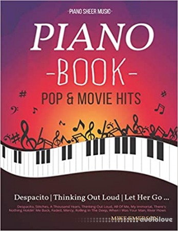 Piano Book Pop & Movie Hits: Piano Sheet Music