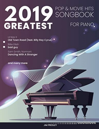 2019 Greatest Pop & Movie Hits Songbook For Piano (Songbook For Piano 2019)