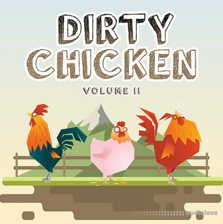 Evolution Of Sound Dirty Chicken Vol.2