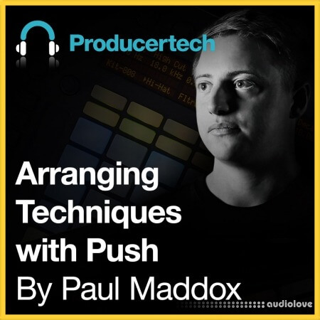 Producertech Arrangement Techniques with Push