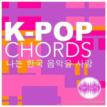 Trip Digital K-POP Chords