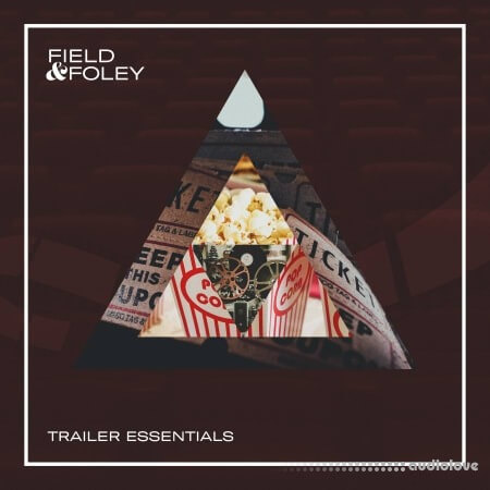 Field And Foley Trailer Essentials