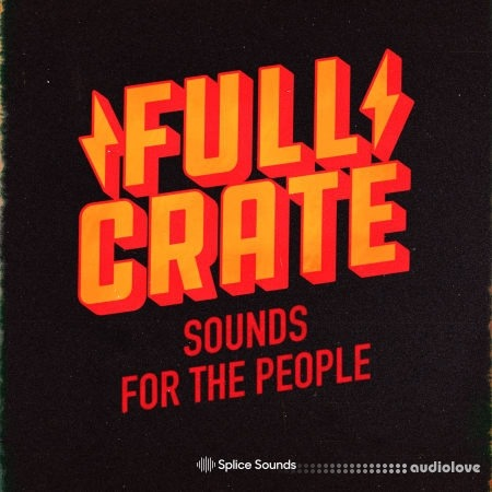 Splice Sounds Full Crate Sounds for the People Sample Pack