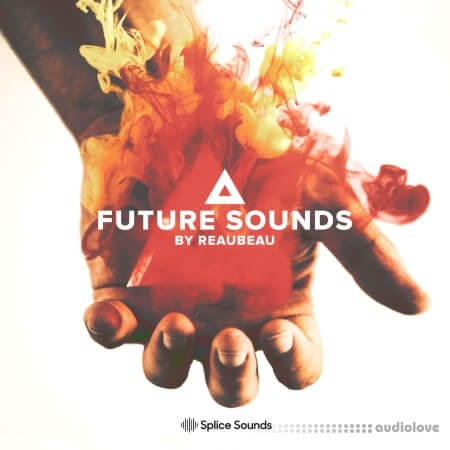Splice Sounds Future Sounds by ReauBeau
