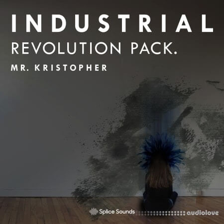 Splice Sounds Mr. Kristopher Industrial Revolution Pack