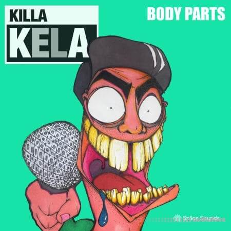 Splice Sounds Killa Kela Body Parts