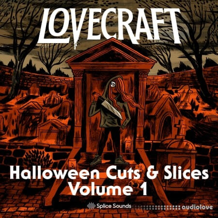 Splice Sounds Lovecraft Halloween Cuts And Slices Volume 1