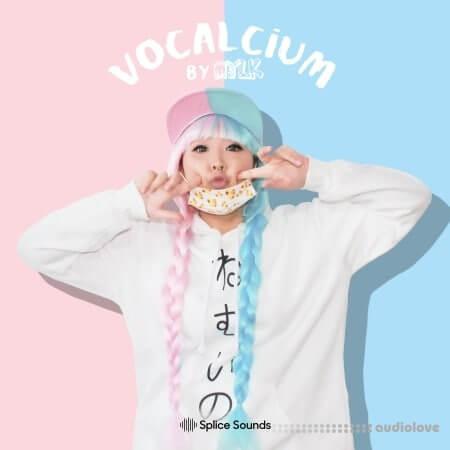 Splice Sounds Vocalcium by MYLK