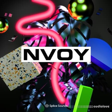 Splice Sounds NVOY Sample Pack