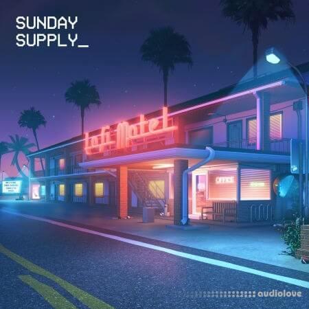 Sunday Supply Lofi Motel Nightlife