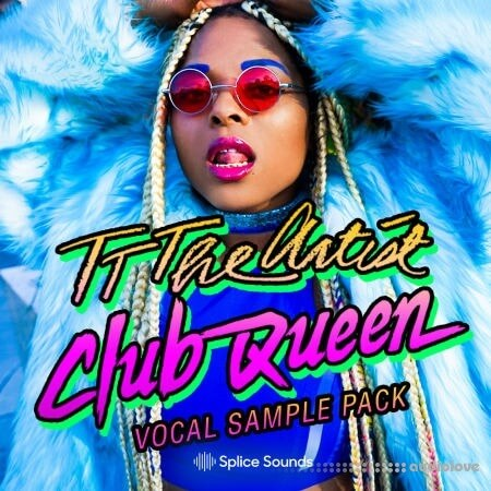 Splice Sounds TT The Artist Club Queen Vocal Sample Pack