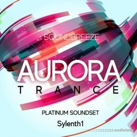 Soundbreeze Aurora Trance Platinum Soundset