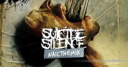 Nail The Mix Suicide Silence Unanswered Mixed by Tue Madsen TUTORiAL