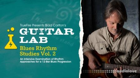 Truefire Brad Carlton Guitar Lab Blues Rhythm Studies Vol.2