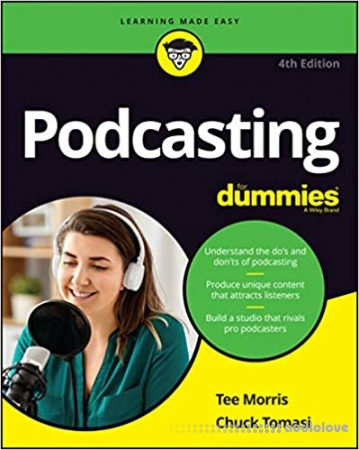 Podcasting For Dummies 4th Edition