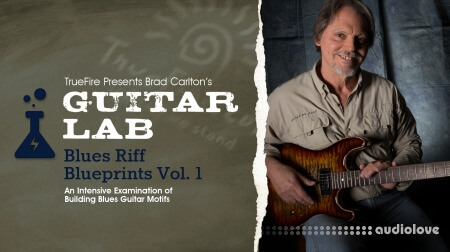 Truefire Brad Carlton Guitar Lab Blues Riff Blueprints Vol.1