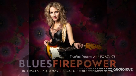 Truefire Ana Popovic Blues Firepower TUTORiAL