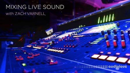 CreativeLIVE Mixing Live Sound with Zach Varnell TUTORiAL