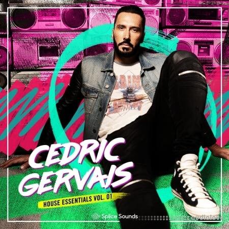 Splice Sounds Cedric Gervais House Essentials