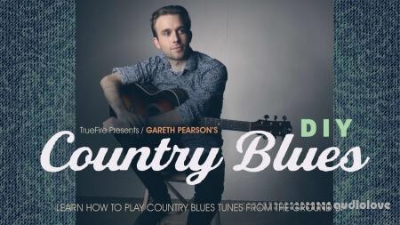 Truefire Gareth Pearson DIY Country Blues TUTORiAL