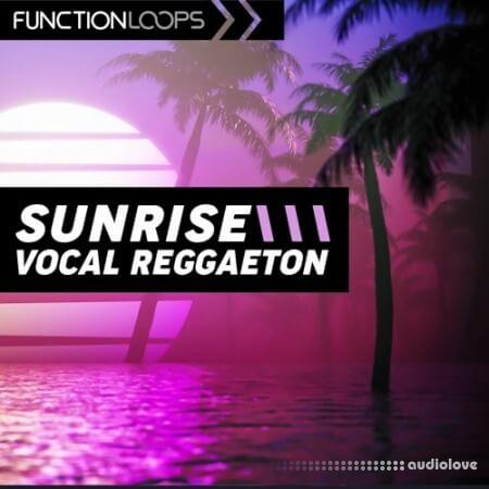 Function Loops Sunrise Vocal Reggaeton