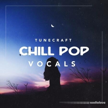 Tunecraft Sounds Chill Pop Vocals