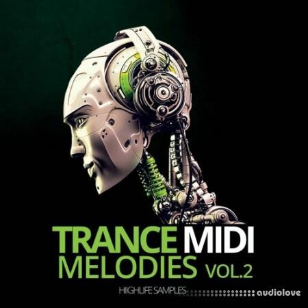 HighLife Samples Trance MIDI Melodies Volume 2