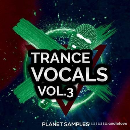 Planet Samples Trance Vocals Vol.3