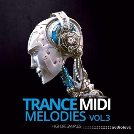 HighLife Samples Trance MIDI Melodies Volume 3