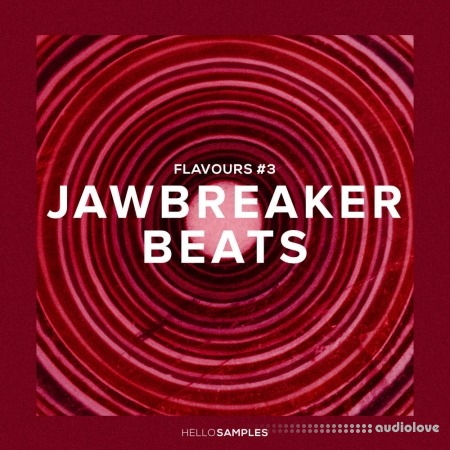 Hello Samples Flavours 3 Jawbreaker Beats