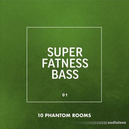 10 Phantom Rooms Super Fatness Bass 01 WAV
